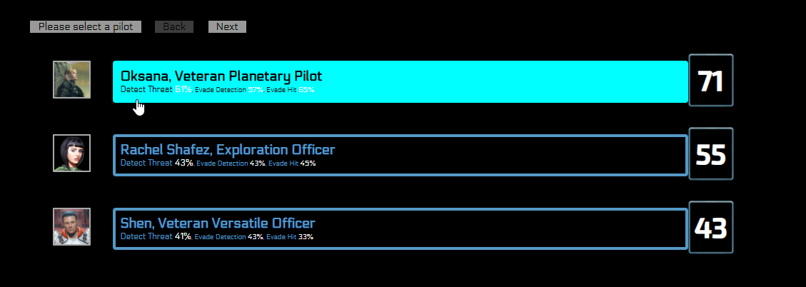 The new list (working in developer version now) communicates chance percentage and crew efficiency. Read below to see why!