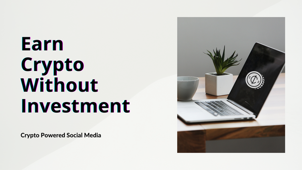 5 Social Media Websites To Earn Crypto Without Investment!