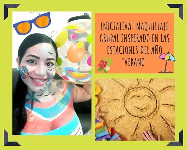 """(ESP / ENG) (ESP / ENG) Iniciativa: Maquillaje grupal inspirado en las Estaciones del año (Mi representación """"Verano"""") // Initiative: Group make-up inspired by the Seasons of the year (My performance """"Summer"""")"""