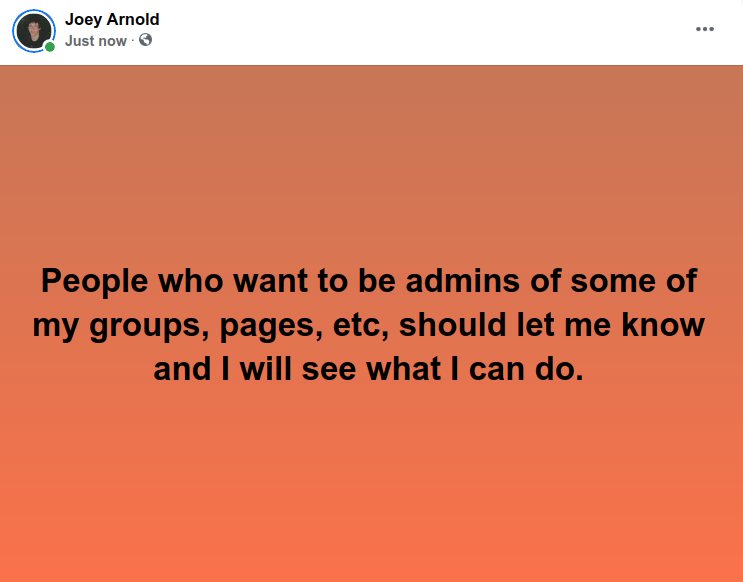Screenshot at 2021-09-19 22:47:46 People who want to be admins of some of my groups, pages, etc, should let me know and I will see what I can do.png