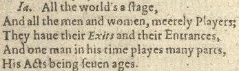 17-11-49-First_Folio,_Shakespeare_-_0212_(All_the_world's_a_stage).jpg