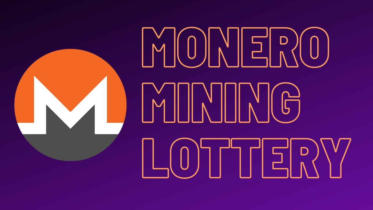 Monero Mining Lottery.png
