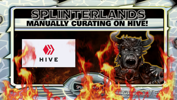 Manually Curating for Splinterlands on the HIVE Blockchain!