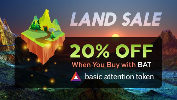 Land Sale - 20% Off on When Paying With BAT!
