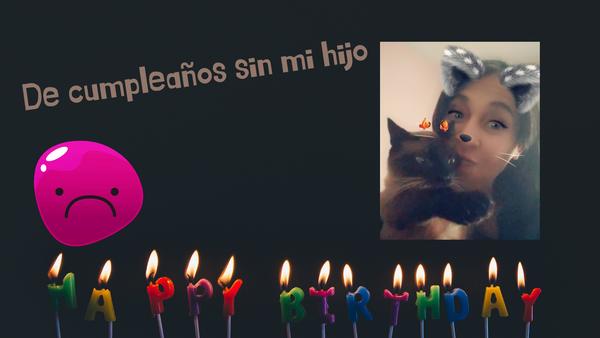 Un Cumpleaños 🎂 sin mi hijo / A Birthday 🎂 without my son (ESP/ENG)