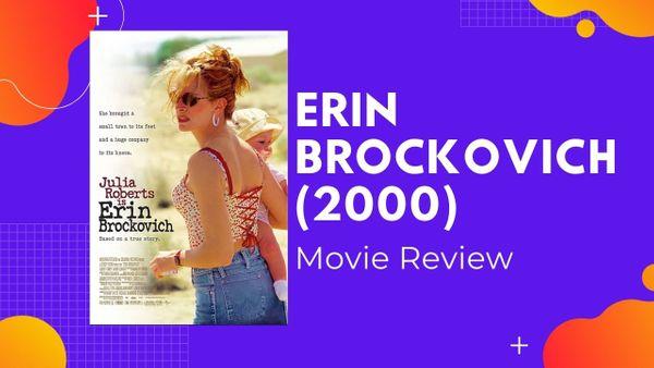 Erin Brockovich 2000 Movie Review