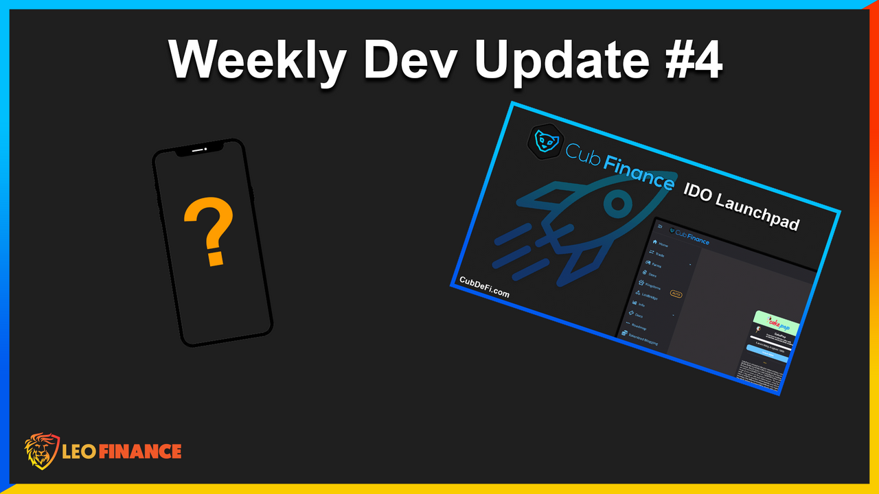 LeoFinance Weekly Dev Update 4  LeoFi Approaching 100 Leases in 1st Week, New LeoFinance UI, CUB IDO Testing and Rollout.png