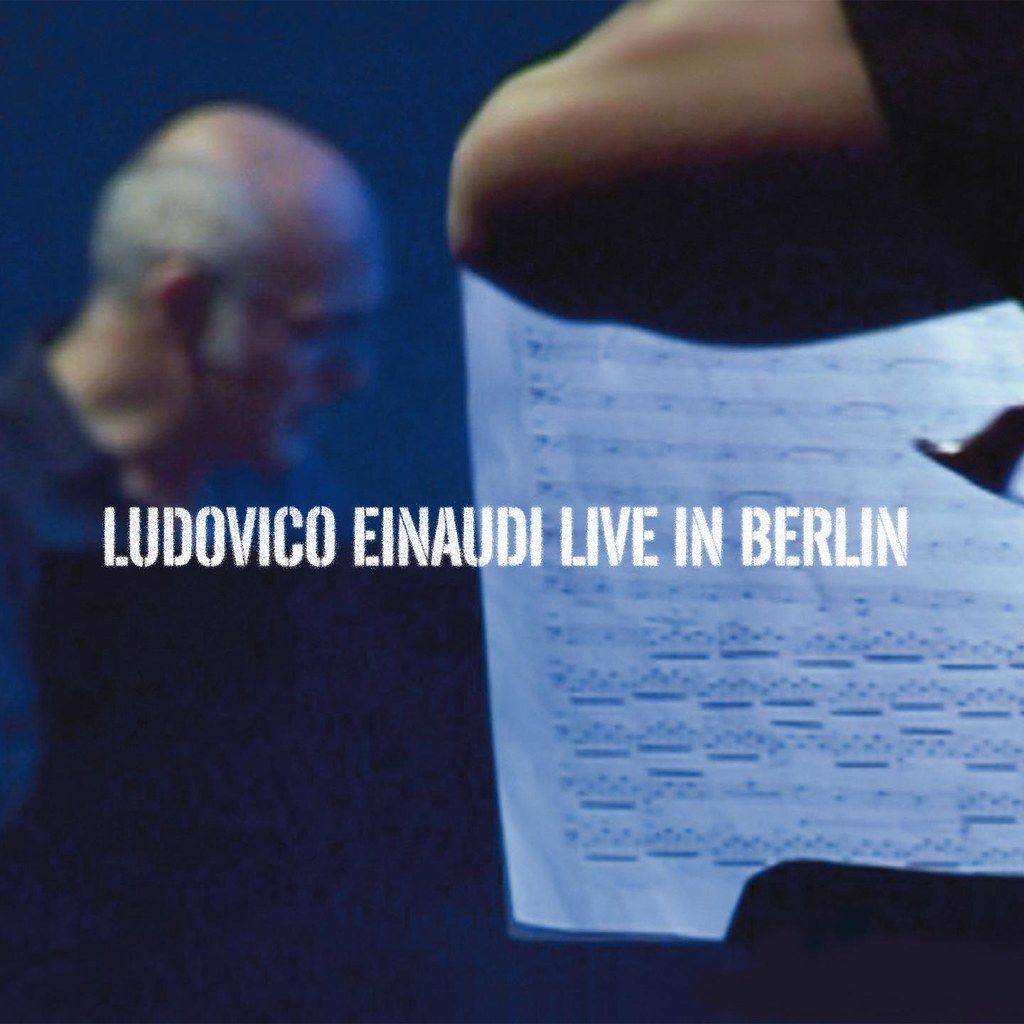 Ludovico Einaudi – Live in Berlin