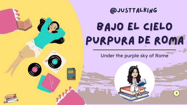 Bajo el cielo púrpura de Roma/ Under the purple sky of Rome [ESP/ENG]
