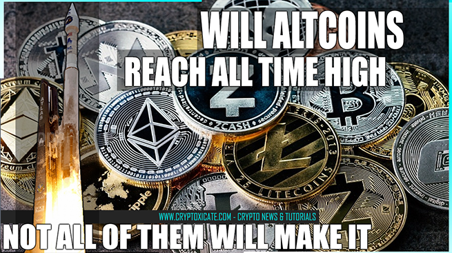 Altcoins will reach all time high on 2021