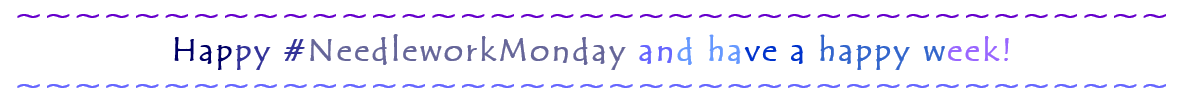 happyneedleworkmonday.png