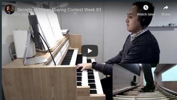 Winners of Secrets of Organ Playing Contest Week 83