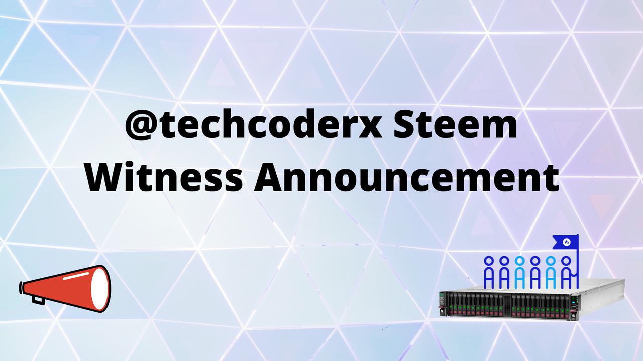 techcoderx Witness Announcement.png