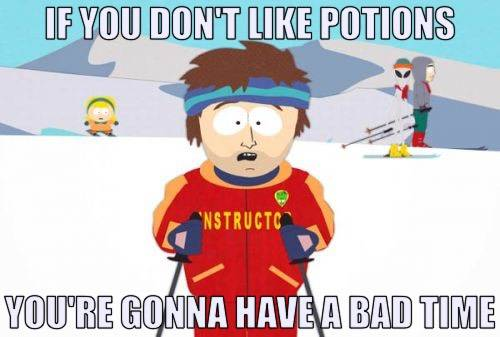 ifyoudontlikepotionsyou_re_gonna_have_a_bad_time_2021_01_10_at_02.52.13_pm.jpg