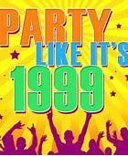 Party like it's 1999 ? It is 1999! No wait 2000 for gold!