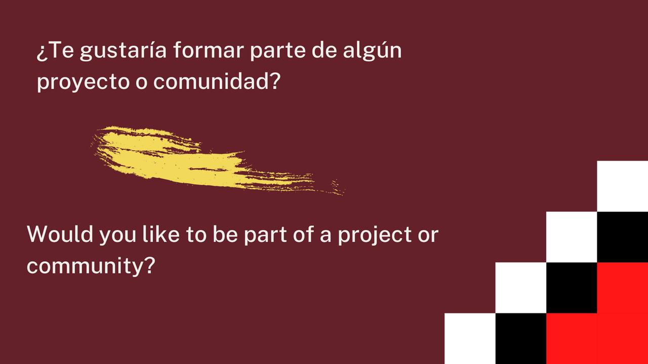 ¿Te gustaría formar parte de algún proyecto o comunidad.png