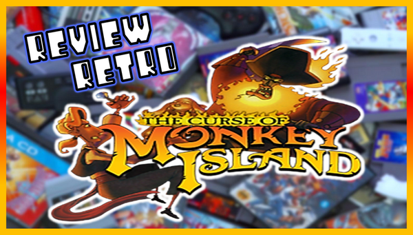Retro Review - The Curse Of Monkey Island