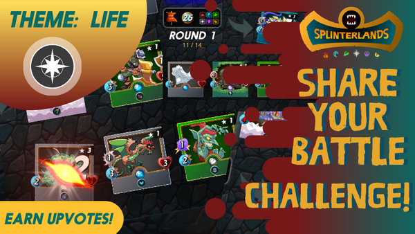 SHARE YOUR BATTLE  (weekly) CHALLENGE!  💥WIN UPVOTES!💥