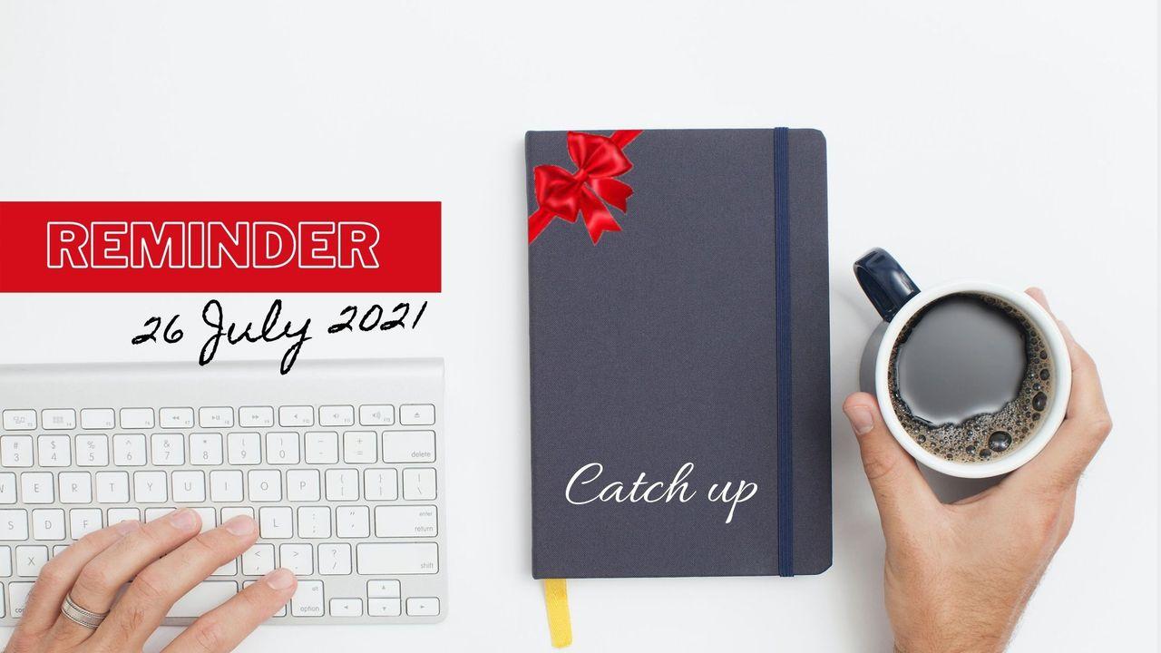 Catch-up 22 July 2021.jpg