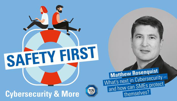 Cybersecurity Challenges for SMBs – Safety First podcast interview