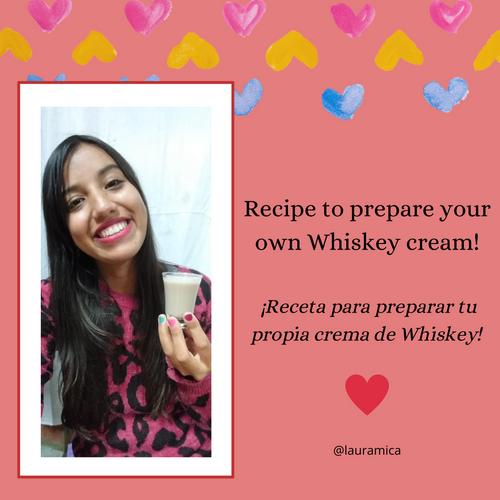 Recipe to prepare your own Whiskey cream! / ¡Receta para preparar tu propia crema de Whiskey! 😃❤️