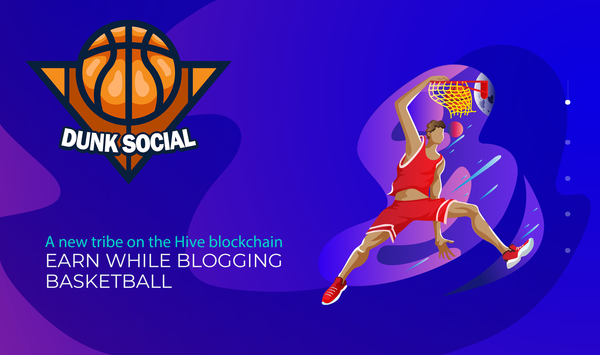 Dunk Social ~ A New Tribe On Hive//Shilling