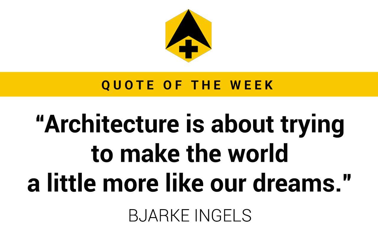 Quote Bjarke Ingels.jpg
