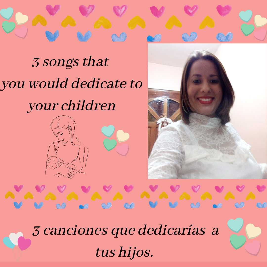 3 songs that you would dedicate to your children..png