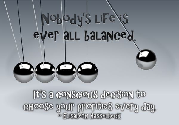 Balance in Life - Getting Back in Balance and Keeping in Balance...