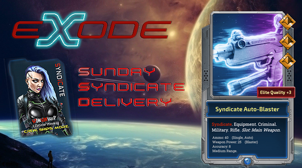 EXODE - sunday  Syndicate  delivery great luck drop