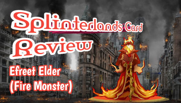 Splinterlands Card Review: Efreet Elder.