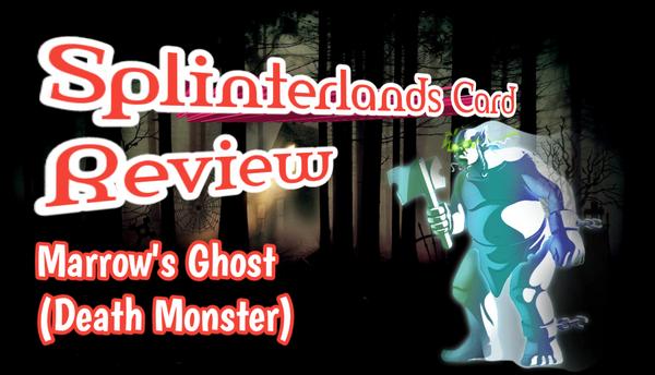 Splinterlands Card Review: Marrow's Ghost.