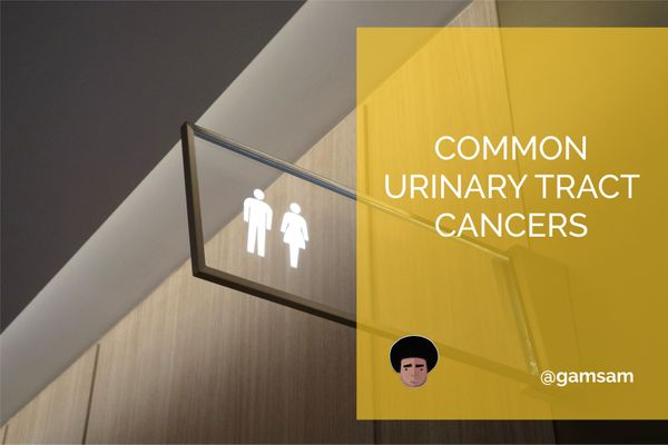 Common Urinary Tract Cancers