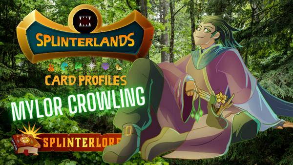 Splinterlands Rare Summoner Profile - Mylor Crowling