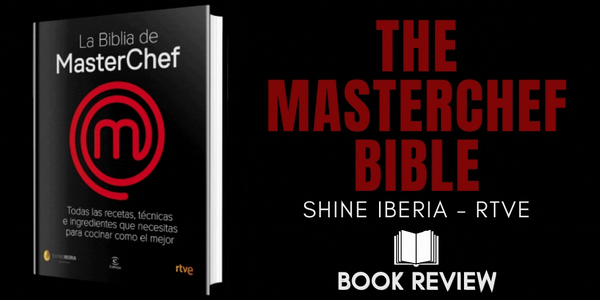The MasterChef Bible | Book Review