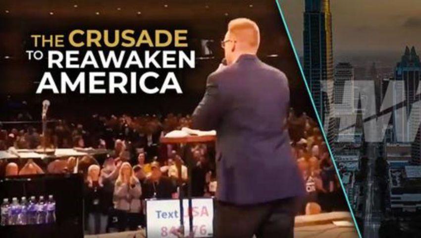 THE CRUSADE TO REAWAKEN AMERICA