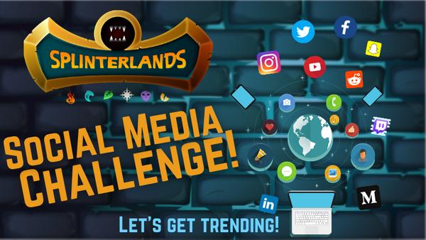 Splinterlands Social Media Challenge!