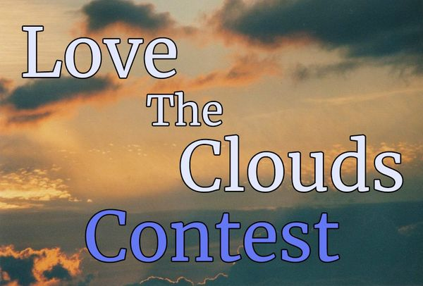 Welcome To The 'Love The Clouds' Contest! #84 -- 100% Hive Prize Pool!